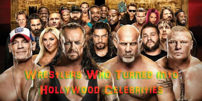 Wrestlers Who Turned into Hollywood Celebrities